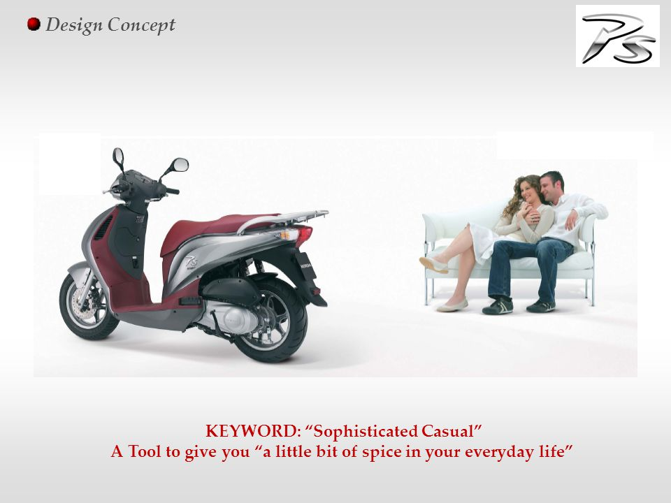 "Design Concept KEYWORD: ""Sophisticated Casual"" A Tool to give you ""a little bit of spice in your everyday life"""