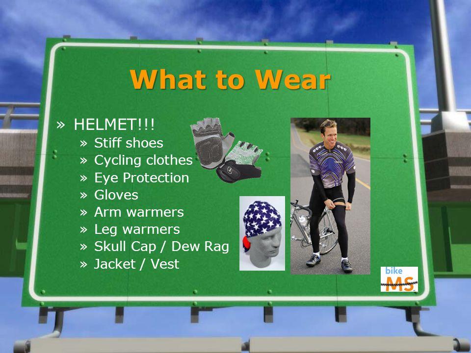 What to Wear »HELMET!!.