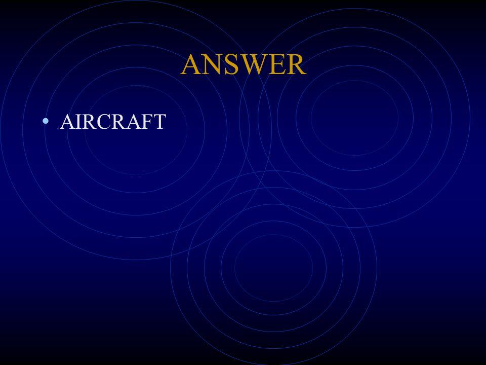 ANSWER AIRCRAFT