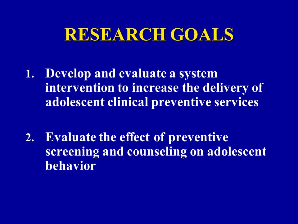 RESEARCH GOALS 1.
