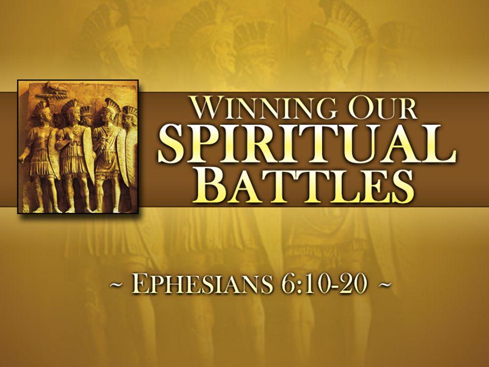 Winning Our Spiritual Battles