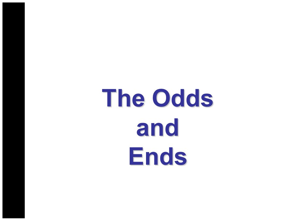 The Odds andEnds