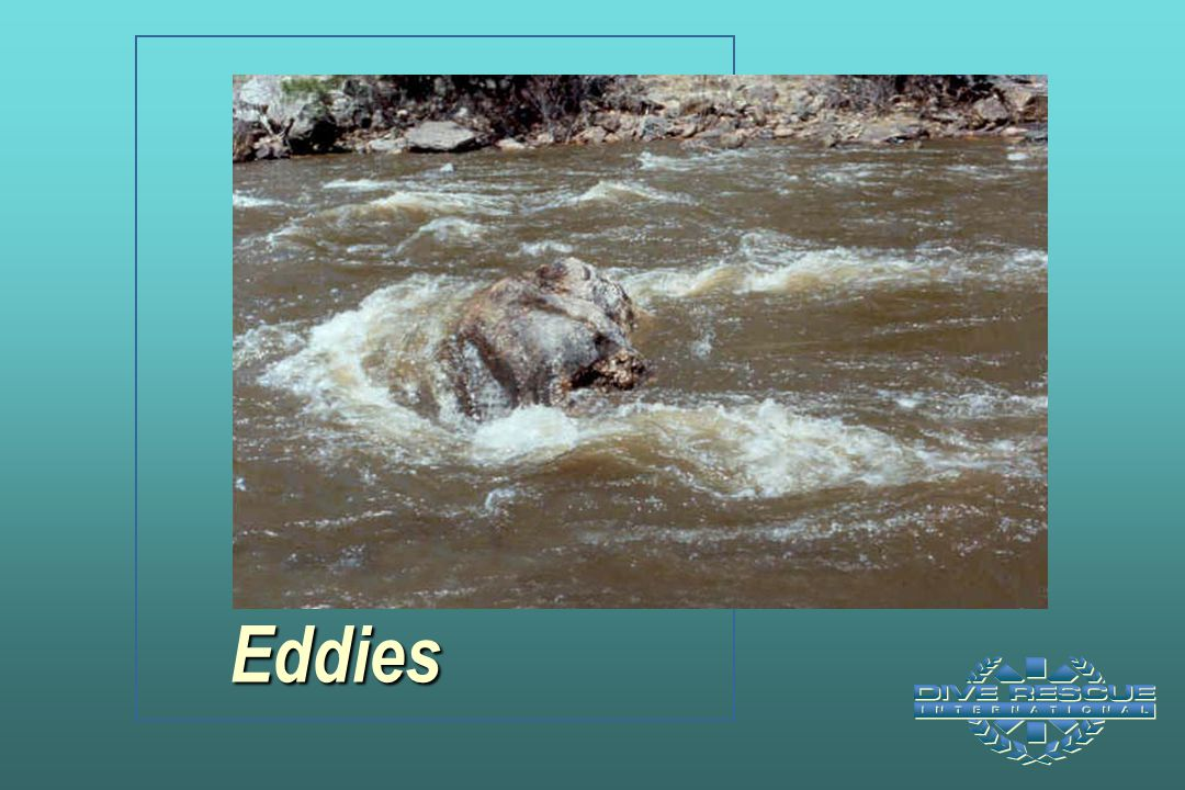 Eddies