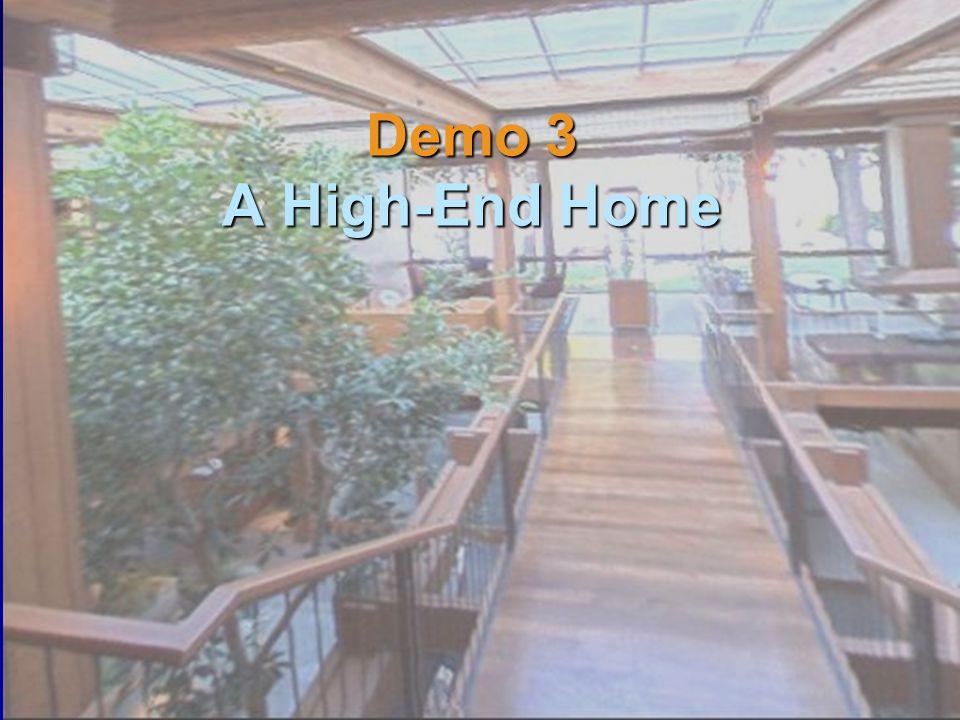 Demo 3 A High-End Home