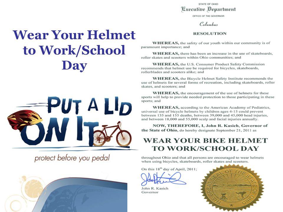 Wear Your Helmet to Work/School Day
