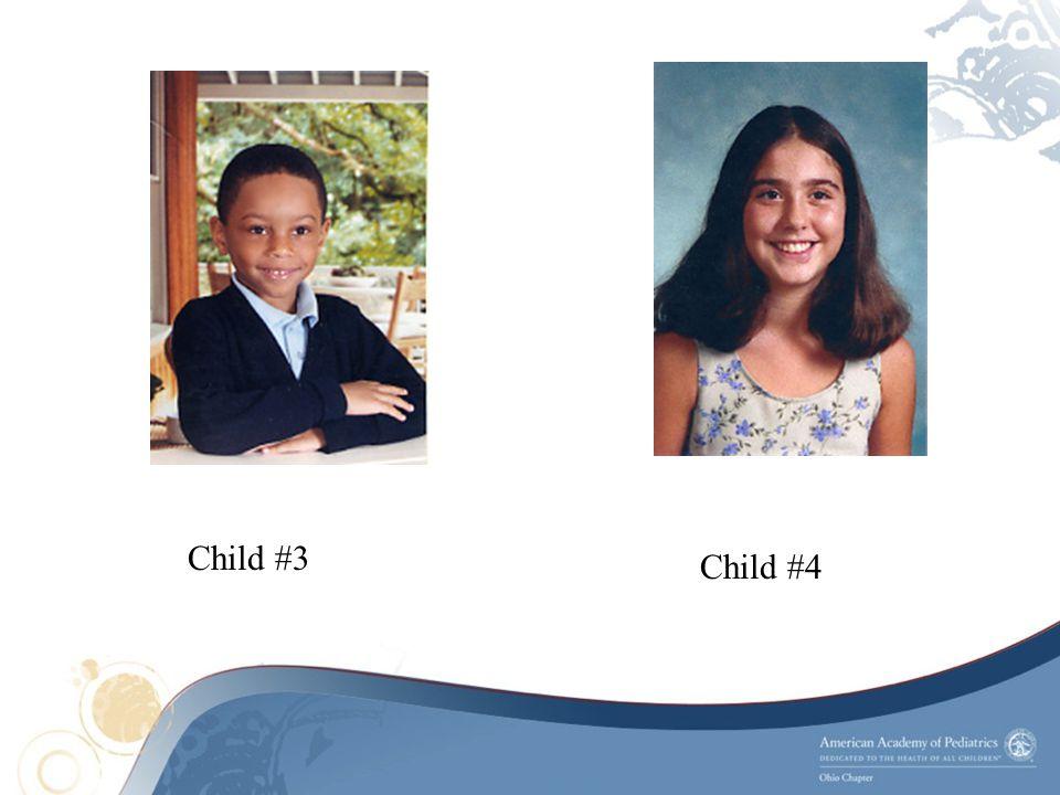 Child #4 Child #3