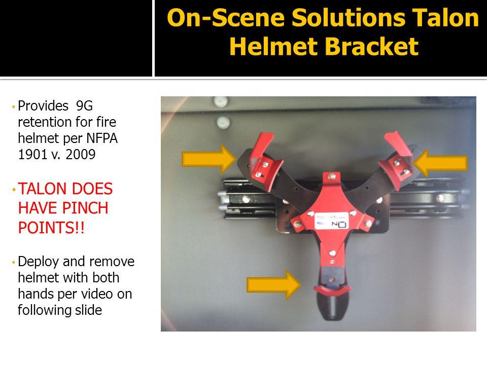On-Scene Solutions Talon Helmet Bracket Provides 9G retention for fire helmet per NFPA 1901 v.