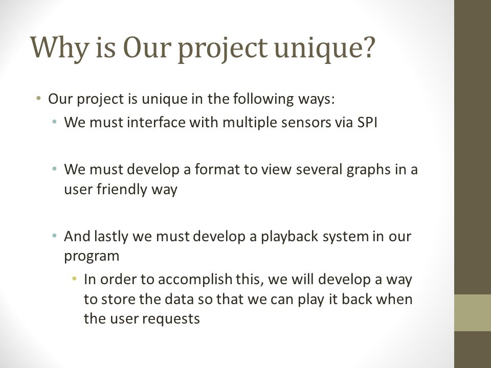 Why is Our project unique.