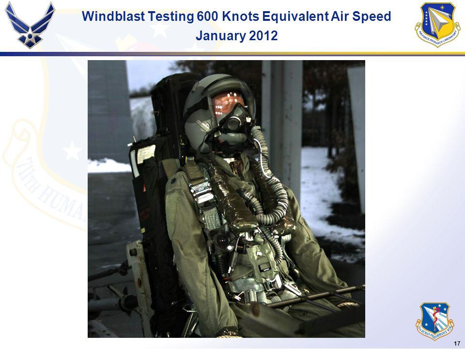 17 Windblast Testing 600 Knots Equivalent Air Speed January 2012