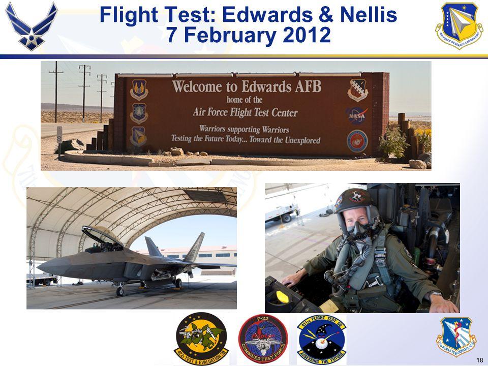 18 Flight Test: Edwards & Nellis 7 February 2012