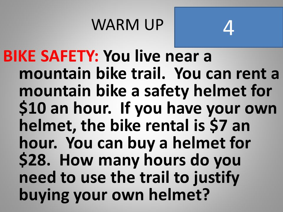 WARM UP BIKE SAFETY: You live near a mountain bike trail.