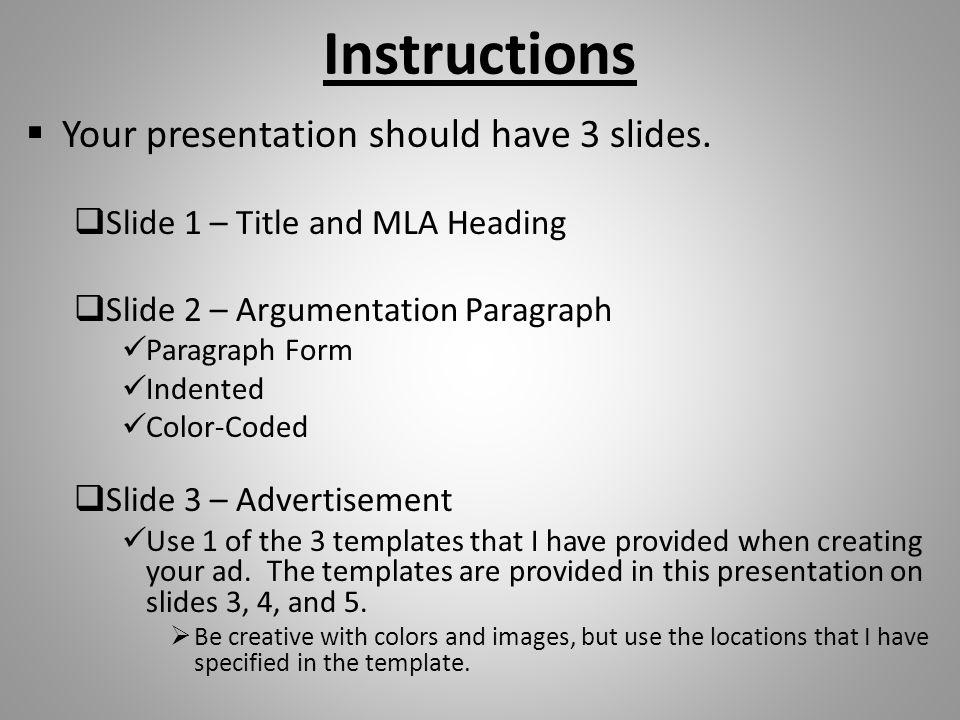 Instructions  Your presentation should have 3 slides.