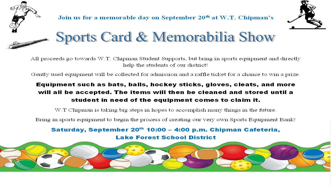 Sports Equipment Drive Students Starting Tuesday, September 16 th thru Friday September 19 th Chipman will hold its Sports Equipment Drive.