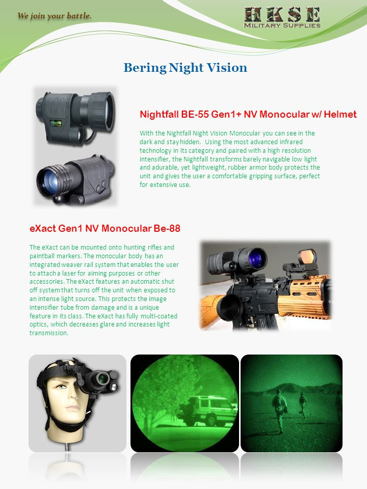 Bering Night Vision Nightfall BE-55 Gen1+ NV Monocular w/ Helmet With the Nightfall Night Vision Monocular you can see in the dark and stay hidden. Us