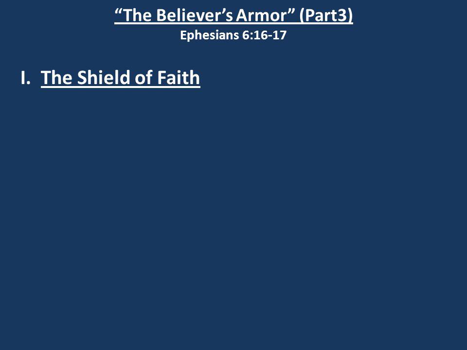 I. The Shield of Faith