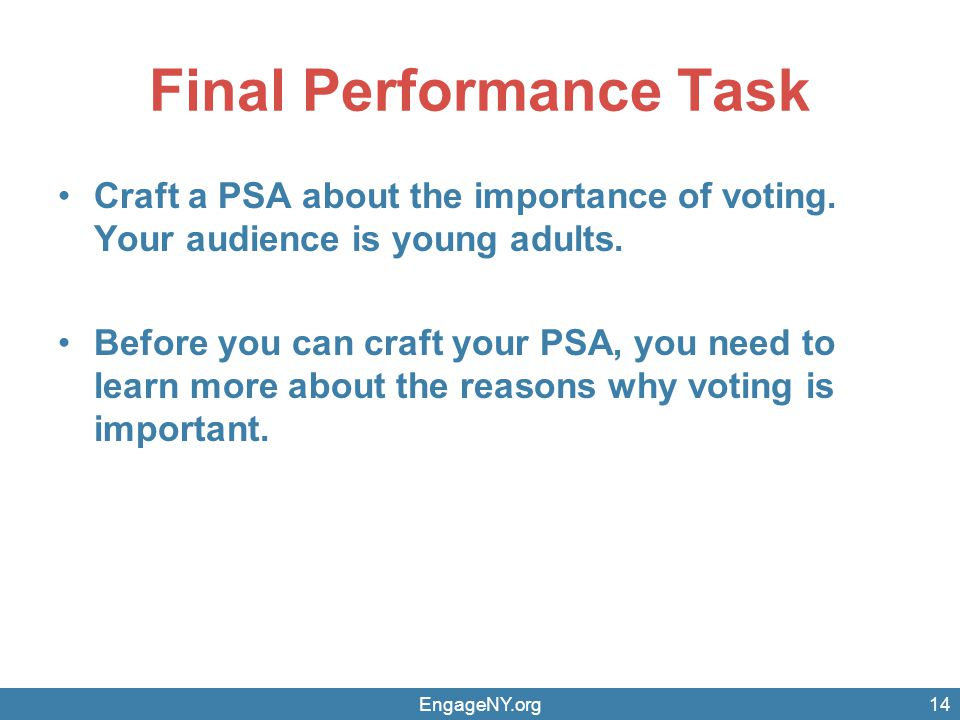 Final Performance Task Craft a PSA about the importance of voting.