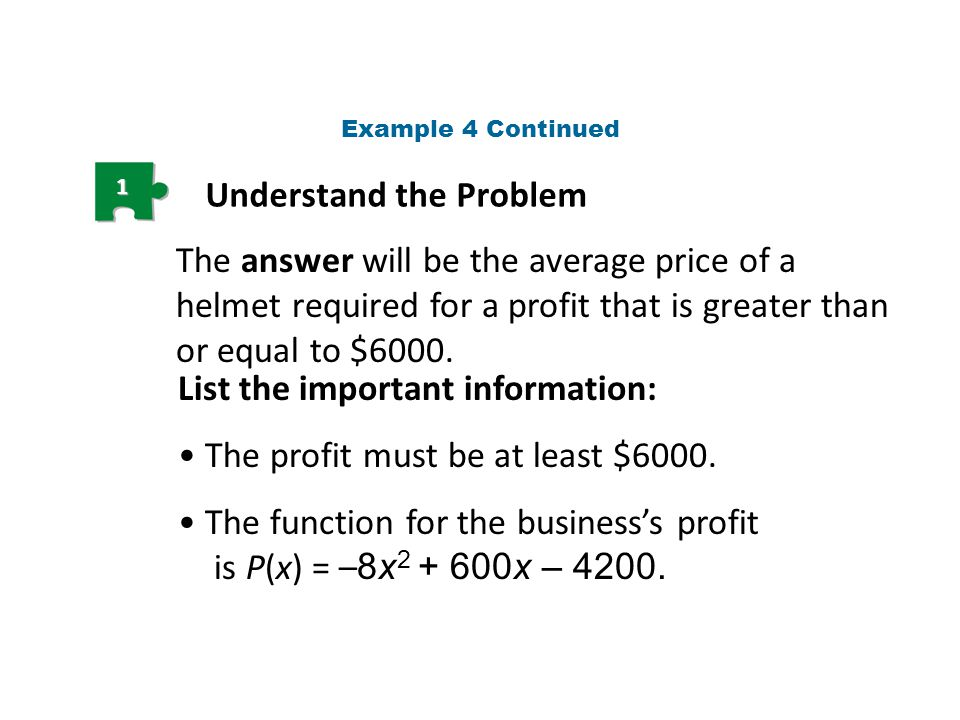 2 Make a Plan Write an inequality showing profit greater than or equal to $6000.