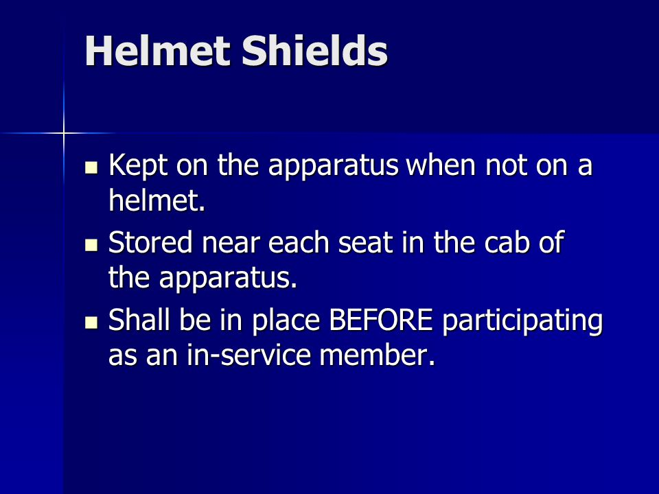 Helmet Shields Kept on the apparatus when not on a helmet.