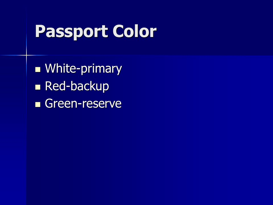 Passport Color White-primary White-primary Red-backup Red-backup Green-reserve Green-reserve