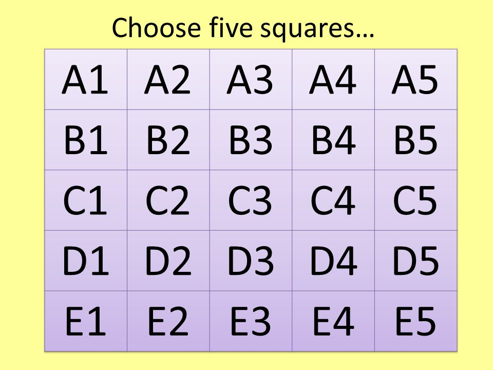 Choose five squares…