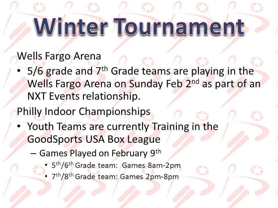 Wells Fargo Arena 5/6 grade and 7 th Grade teams are playing in the Wells Fargo Arena on Sunday Feb 2 nd as part of an NXT Events relationship.