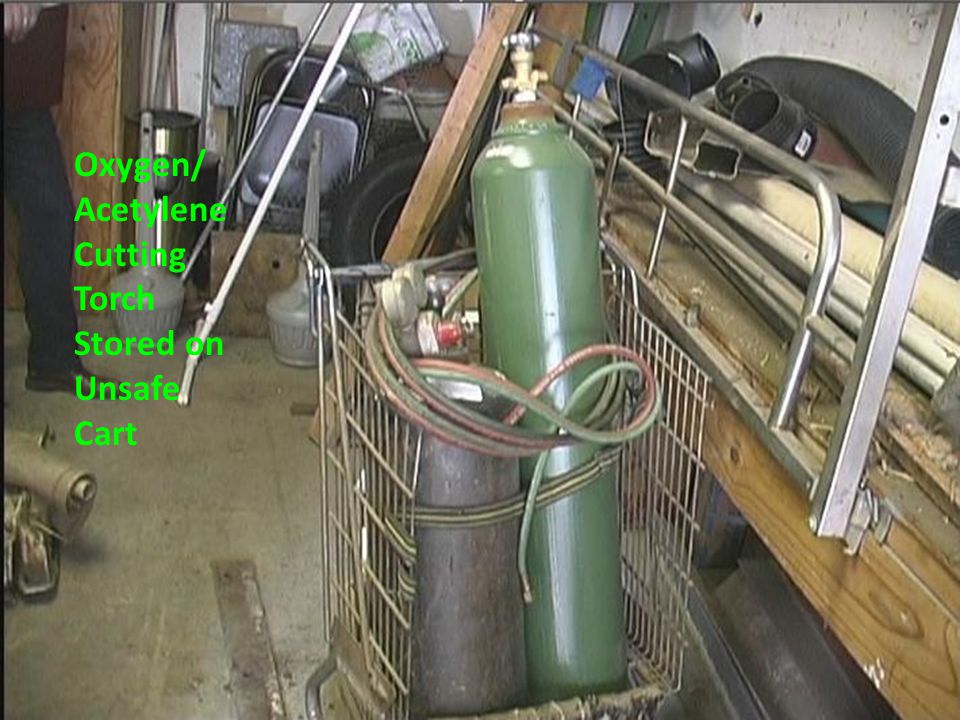Oxygen/ Acetylene Cutting Torch Stored on Unsafe Cart