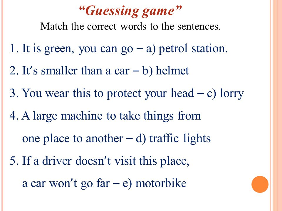 Guessing game Match the correct words to the sentences.
