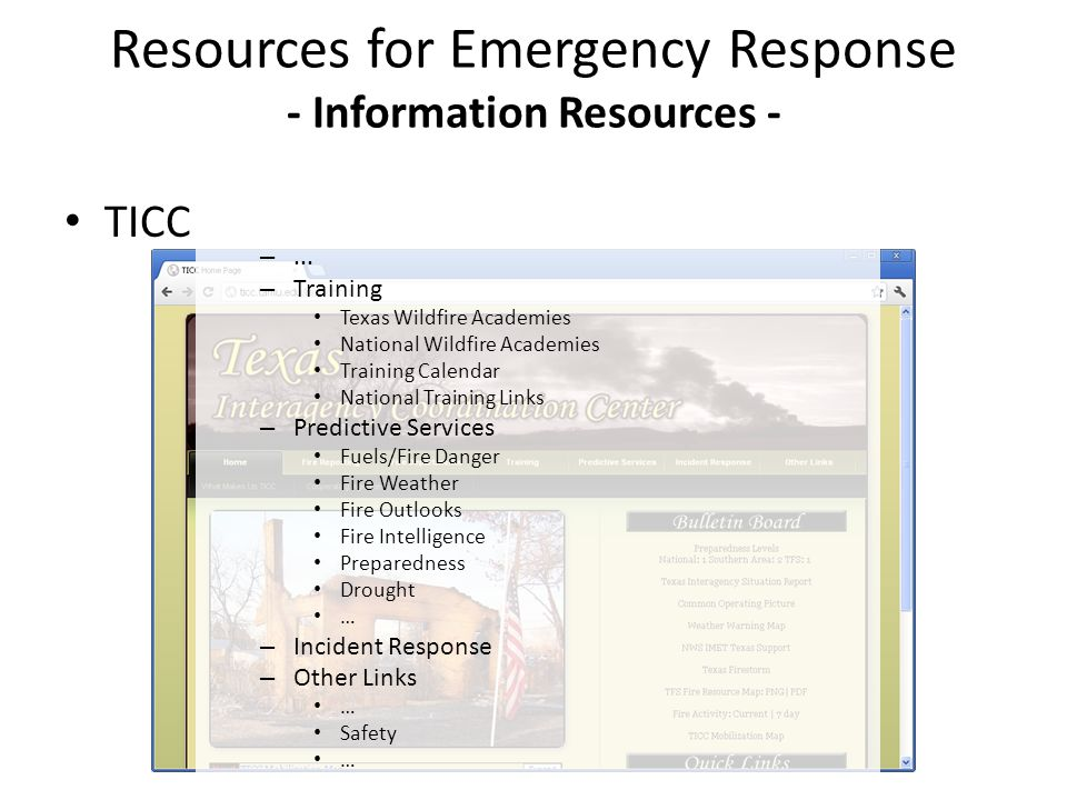 TICC Resources for Emergency Response - Information Resources - –... – Training Texas Wildfire Academies National Wildfire Academies Training Calendar