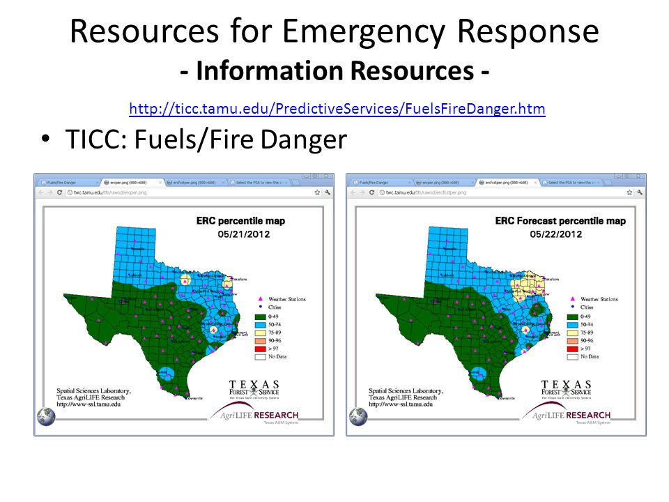TICC: Fuels/Fire Danger Resources for Emergency Response - Information Resources - http://ticc.tamu.edu/PredictiveServices/FuelsFireDanger.htm