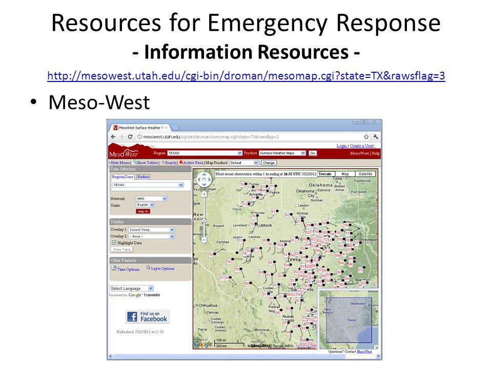 Meso-West Resources for Emergency Response - Information Resources - http://mesowest.utah.edu/cgi-bin/droman/mesomap.cgi?state=TX&rawsflag=3