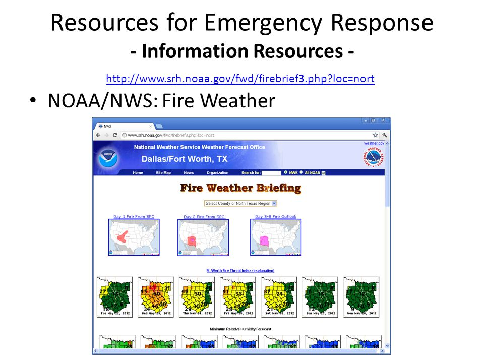 NOAA/NWS: Fire Weather Resources for Emergency Response - Information Resources - http://www.srh.noaa.gov/fwd/firebrief3.php?loc=nort