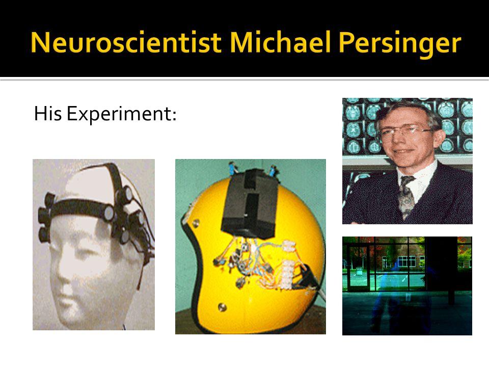 His Experiment: