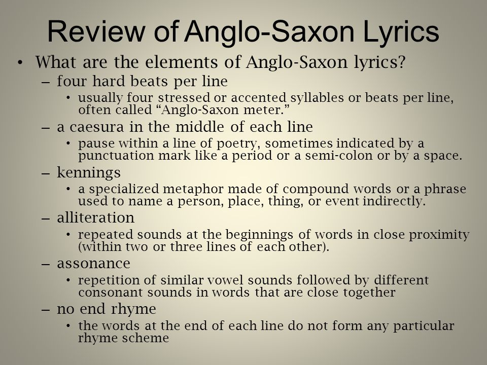 Review of Anglo-Saxon Lyrics What are the elements of Anglo-Saxon lyrics.