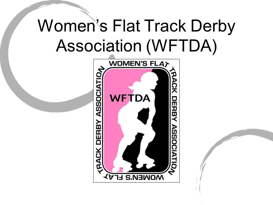 Women's Flat Track Derby Association (WFTDA)