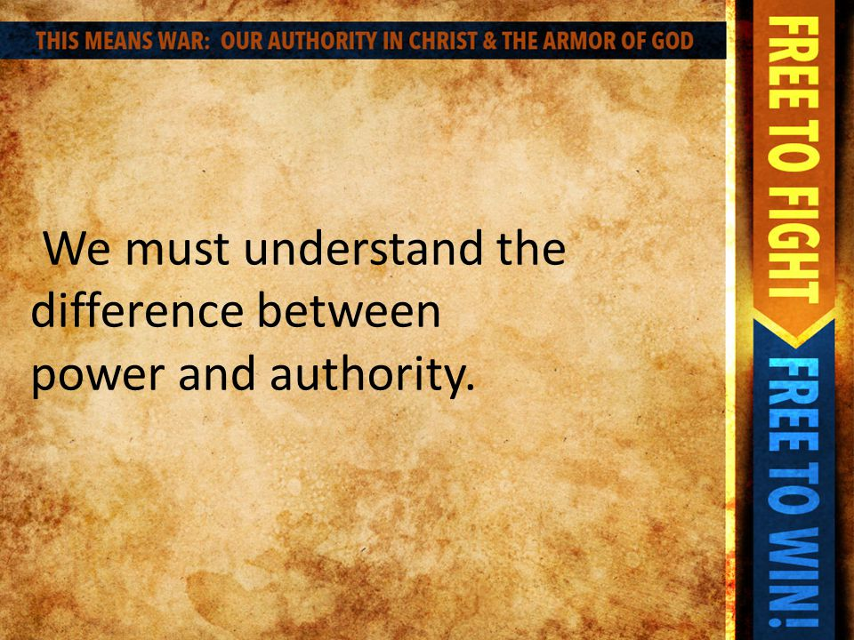 Authority is… the right to give commands, enforce obedience, take action or make final decisions.