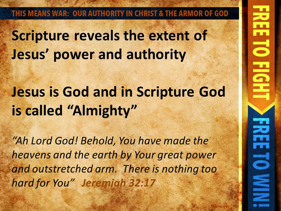 Jesus has all authority in heaven and on earth.