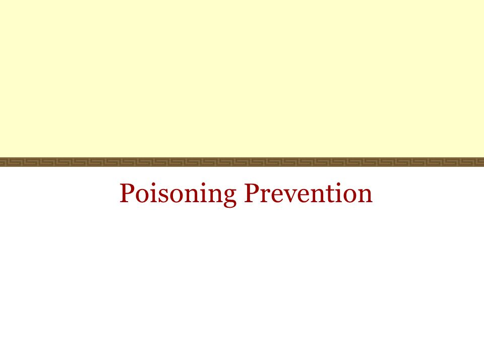 Poisoning Prevention
