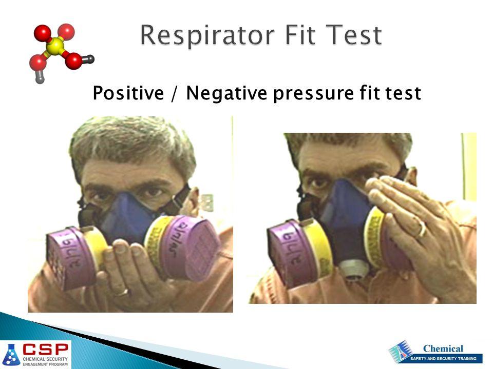 Respirator Fit Test Positive / Negative pressure fit test