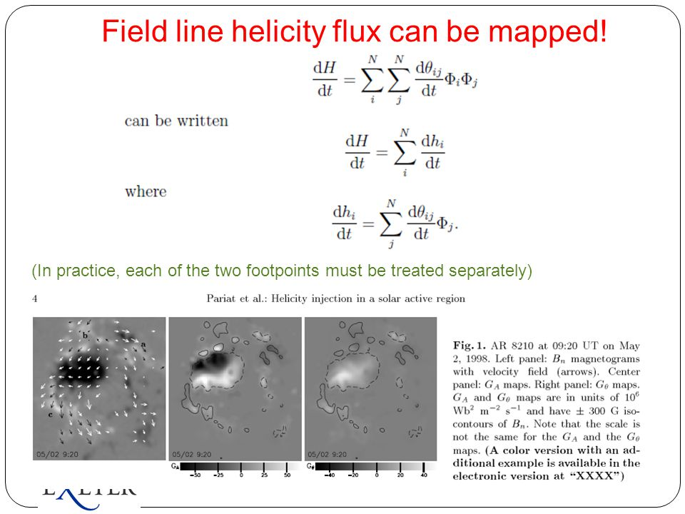 Field line helicity flux can be mapped! (In practice, each of the two footpoints must be treated separately)