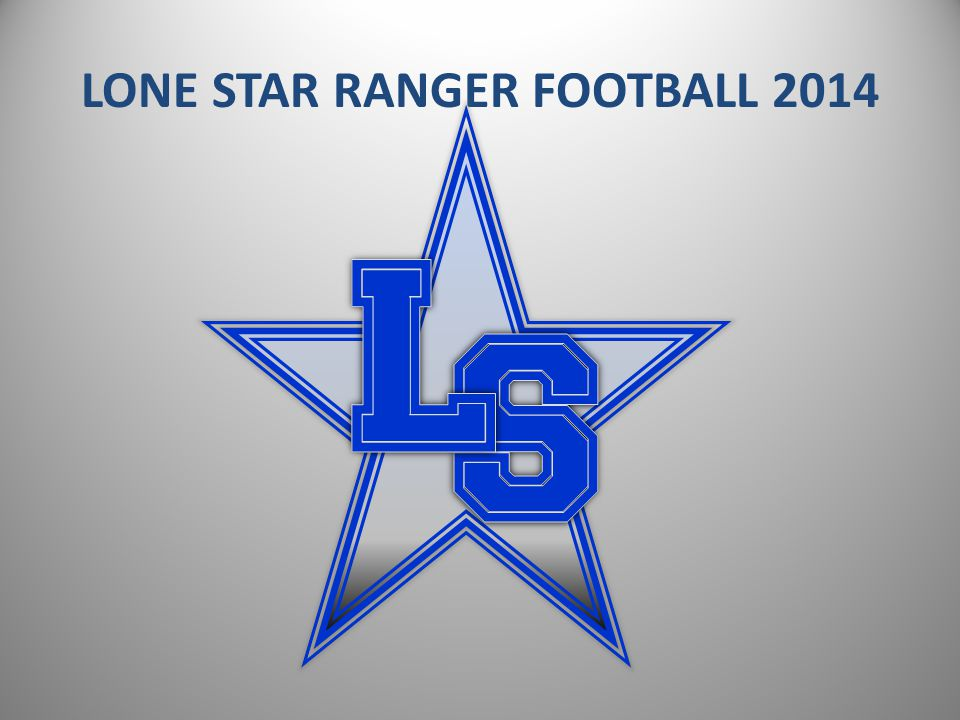 LONE STAR RANGER FOOTBALL 2014