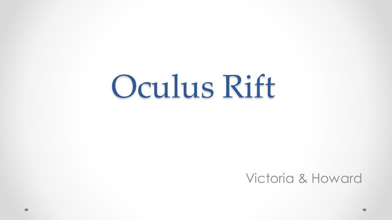 Oculus Rift Victoria & Howard