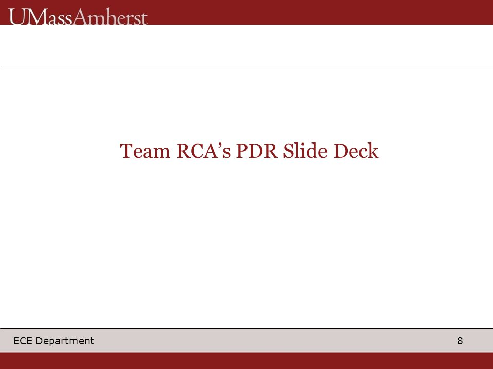 8 ECE Department Team RCA's PDR Slide Deck