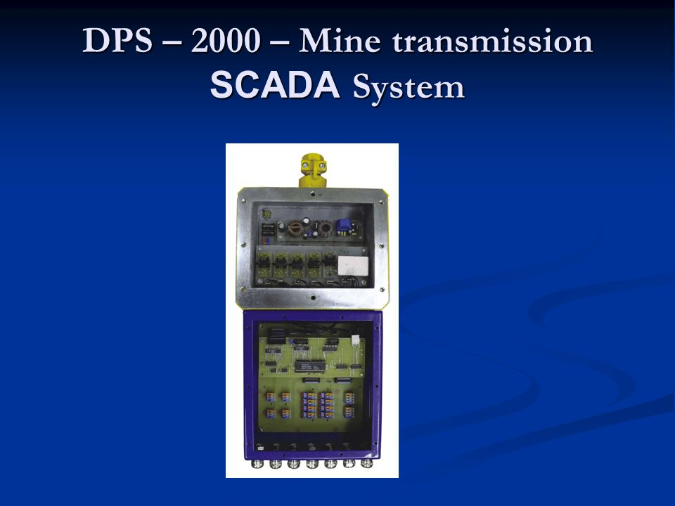 A mine transmission SCADA System are modular systems for a two-way information transmission between the mining part consisting of the DKD 2000 data concentrators with terminal sensors and the surface part formed by the communication and feeding units of PKD 2000 connected to the SGS32 - tess intelligent concentrator and, subsequently, through the SGS32-server safety server to the dispatching information network on the level of SGS32- client and, further, to the global information network of the mining plant.
