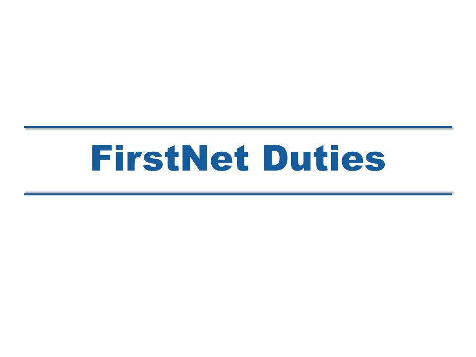 FirstNet Duties