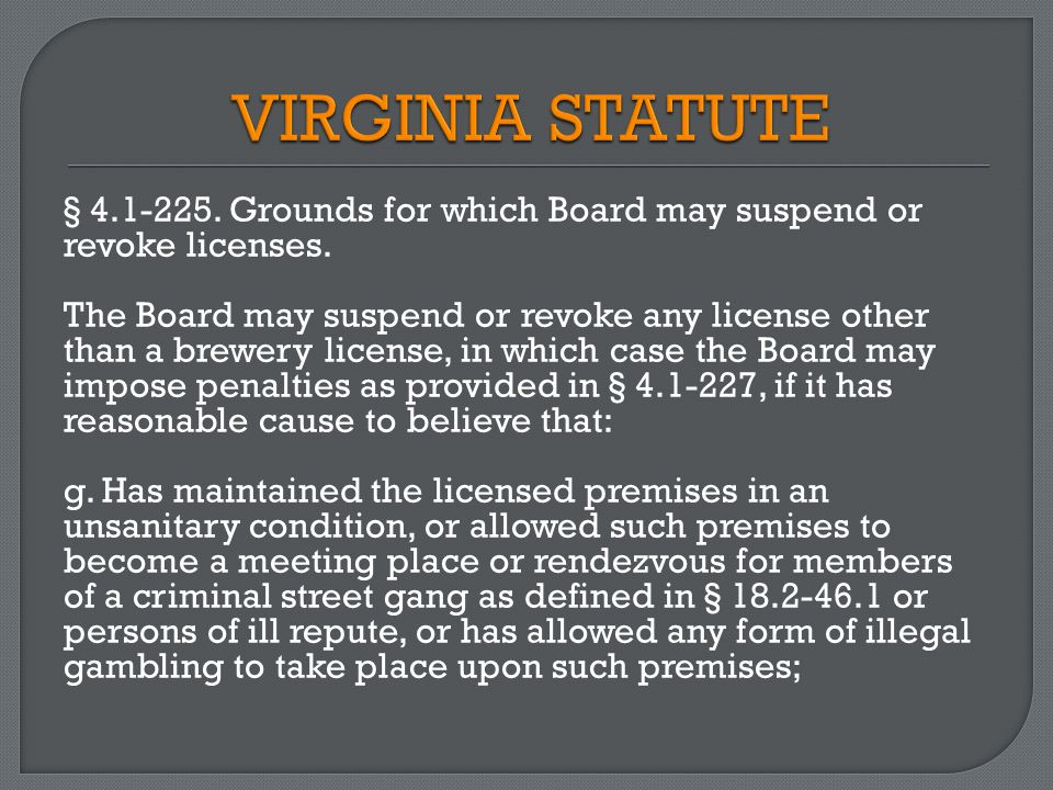 § 4.1-225. Grounds for which Board may suspend or revoke licenses.