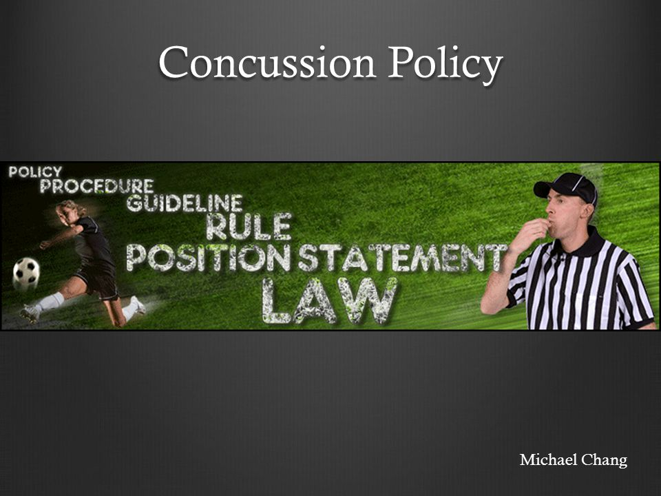 Concussion Policy Michael Chang