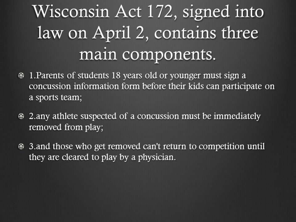 Wisconsin Act 172, signed into law on April 2, contains three main components.