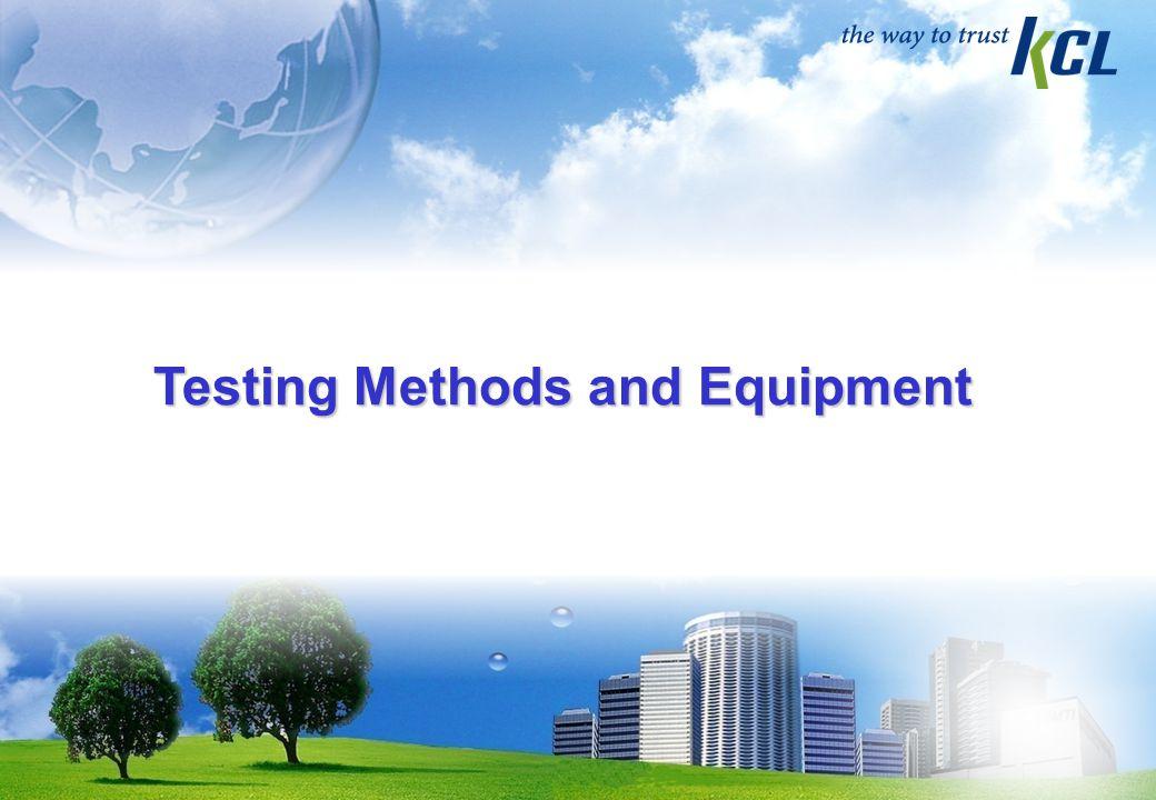 Testing Methods and Equipment