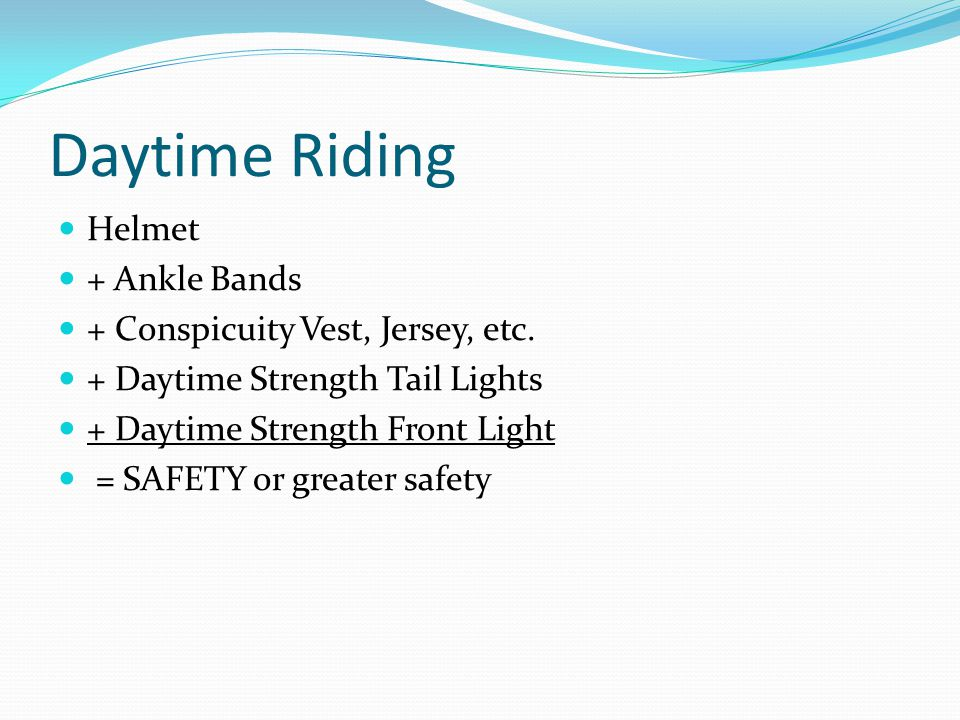 Daytime Riding Helmet + Ankle Bands + Conspicuity Vest, Jersey, etc.