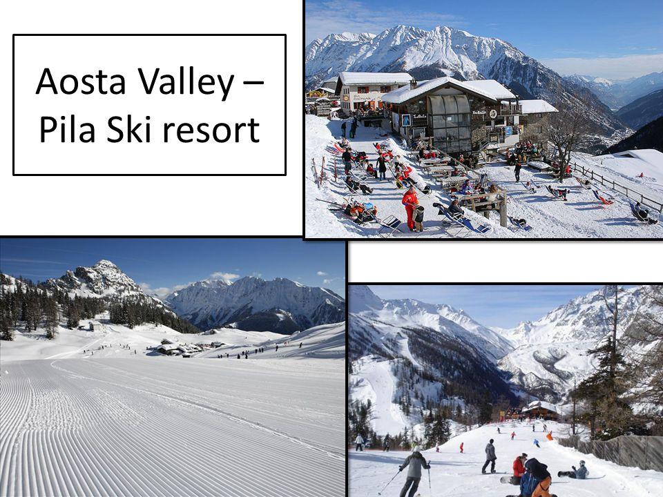 Aosta Valley – Pila Ski resort